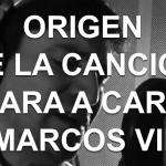 """Origen de la canción """"Cara a cara"""" de Marcos Vidal"""