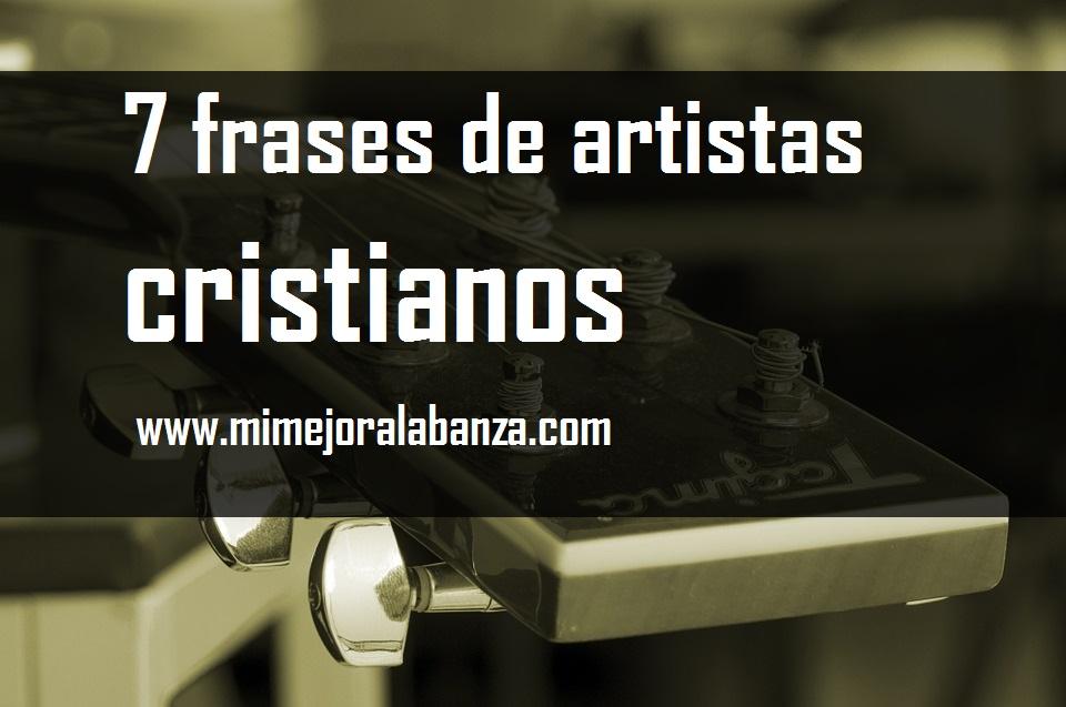 7-frases-de-artistas-cristianos