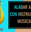 A alabar a Dios con instrumentos de música