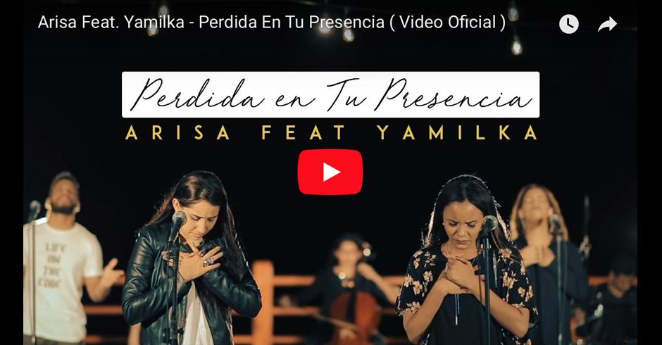 Arisa y Yamilka - En Tu presencia