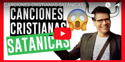 CANCIONES CRISTIANAS SATANICAS VIDEO