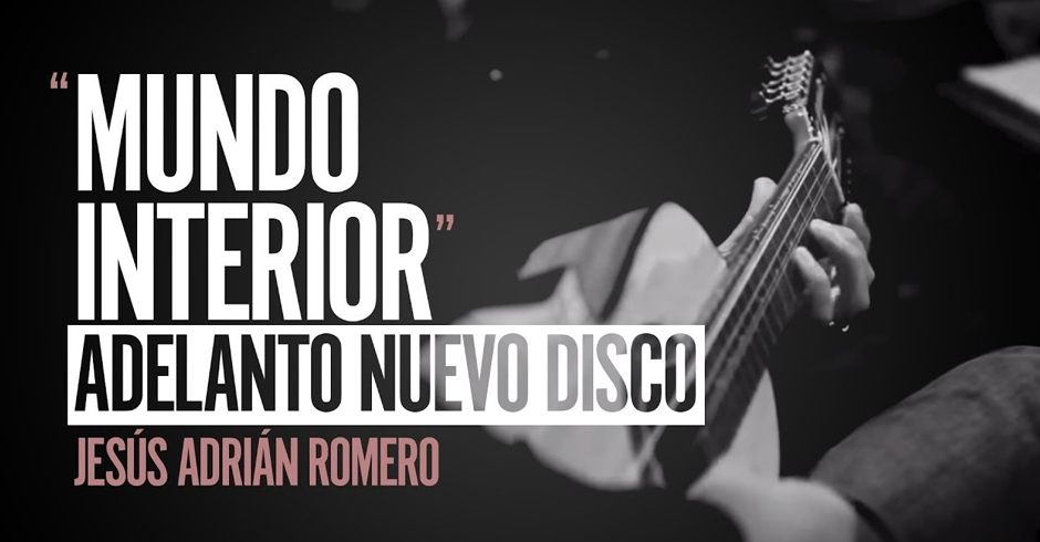 Mi Mundo Interior Jesús Adrián Romero