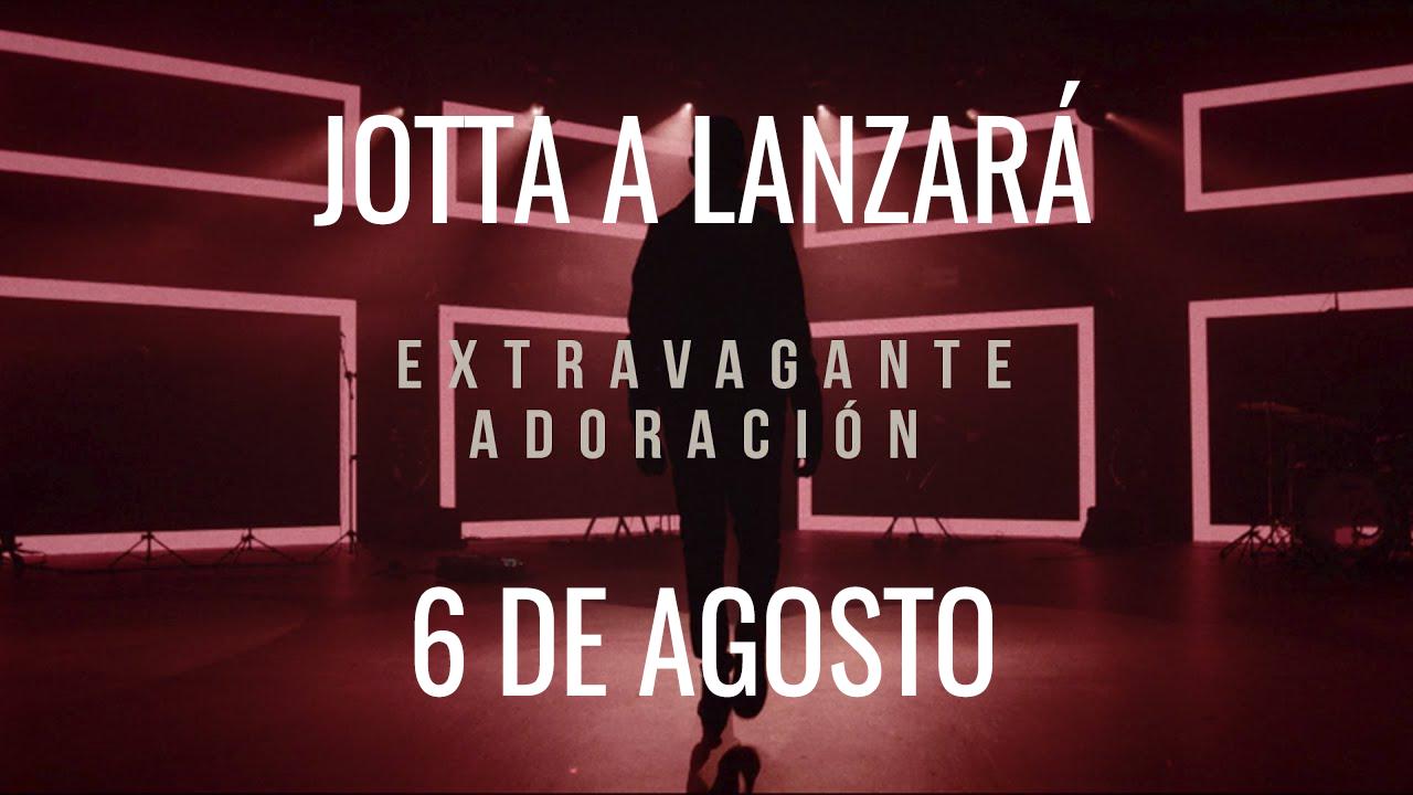 JOTTA A - Extravagante adoracion