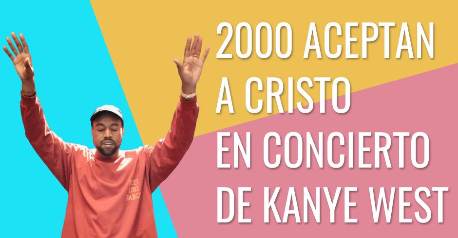 2000 aceptan a Cristo en concierto de Kanye West