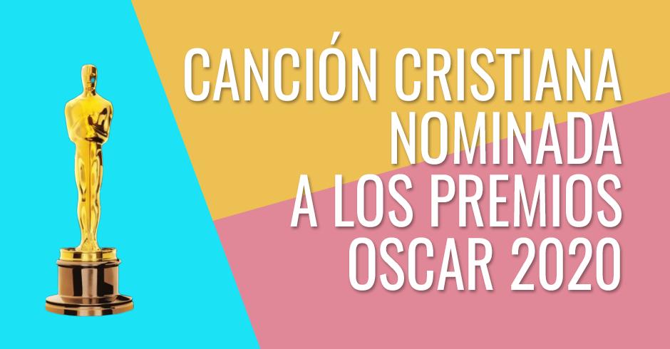 Canción de la película cristiana un amor inquebrantable es nominada a Oscar 2020