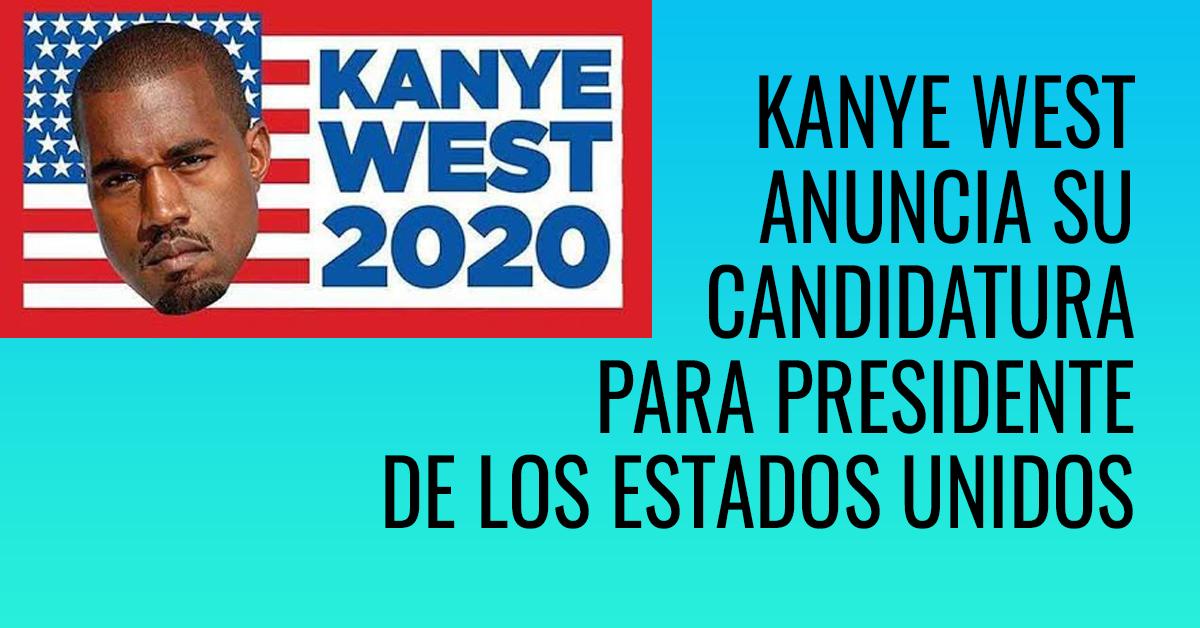 Kanye West presenta su propia candidatura para la presidencia de los Estados Unidos