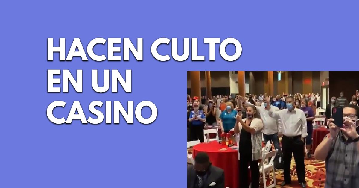 Hacen culto en casino para saltarse prohibición del gobernador