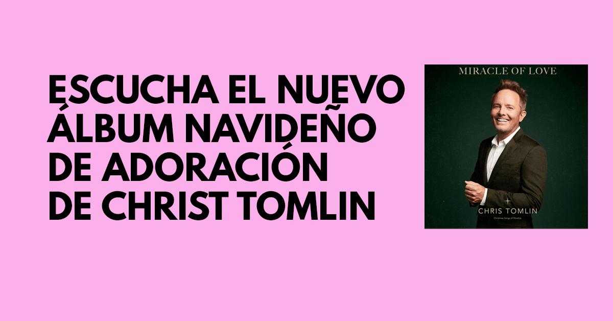 Escucha el nuevo álbum navideño de adoración de Christ Tomlin