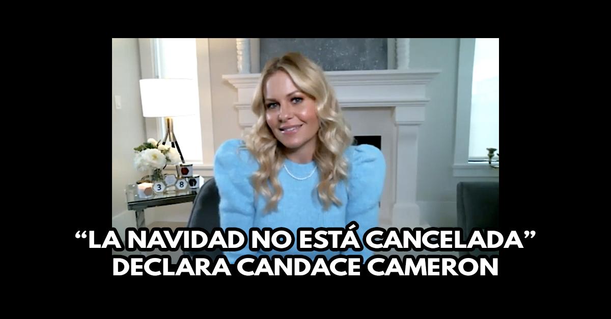 """""""La navidad no está cancelada"""" declara Candace Cameron"""