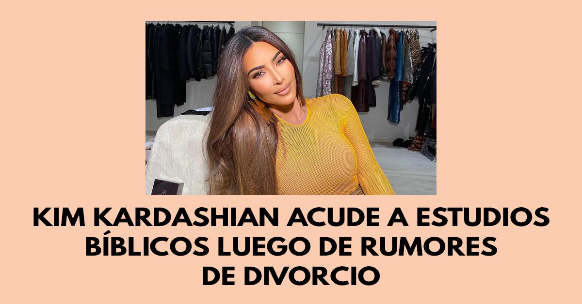 Kim Kardashian acude a estudios bíblicos luego de rumores de divorcio