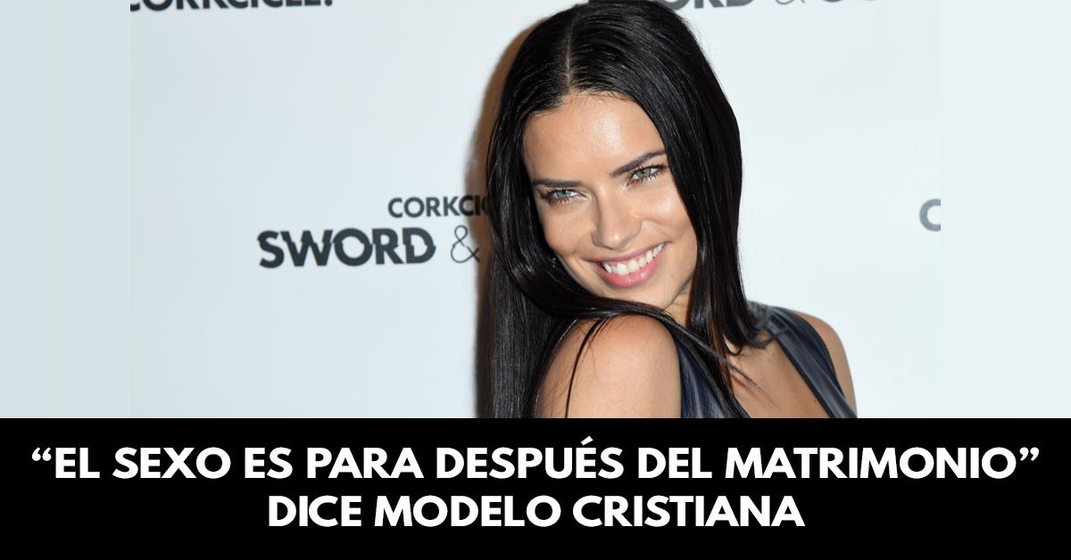 """""""El sexo es para después del matrimonio"""" dice modelo cristiana"""