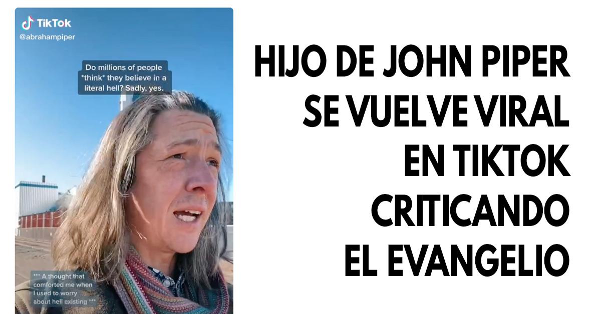 Hijo de John Piper se vuelve viral en TikTok criticando el evangelio