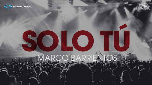 Solo tu - Marco Barrientos