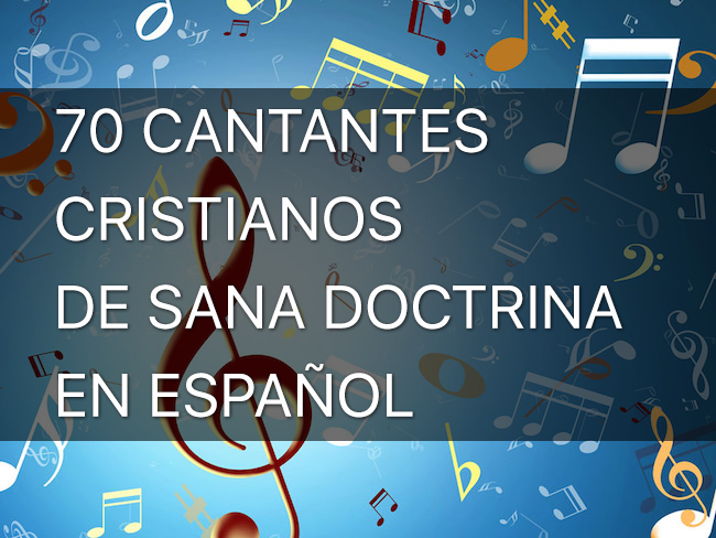 70 cantantes de sana doctrina google plus