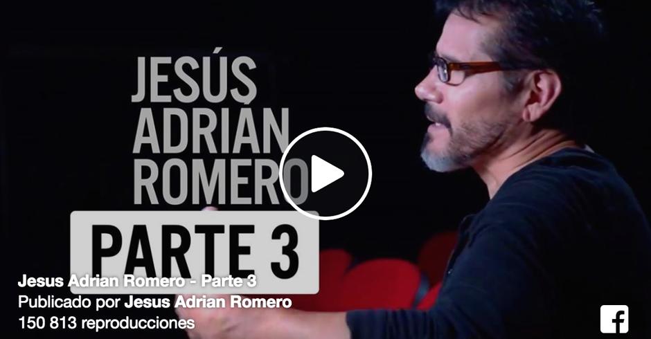 jesus adrian romero parte 3