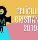Películas cristianas 2019