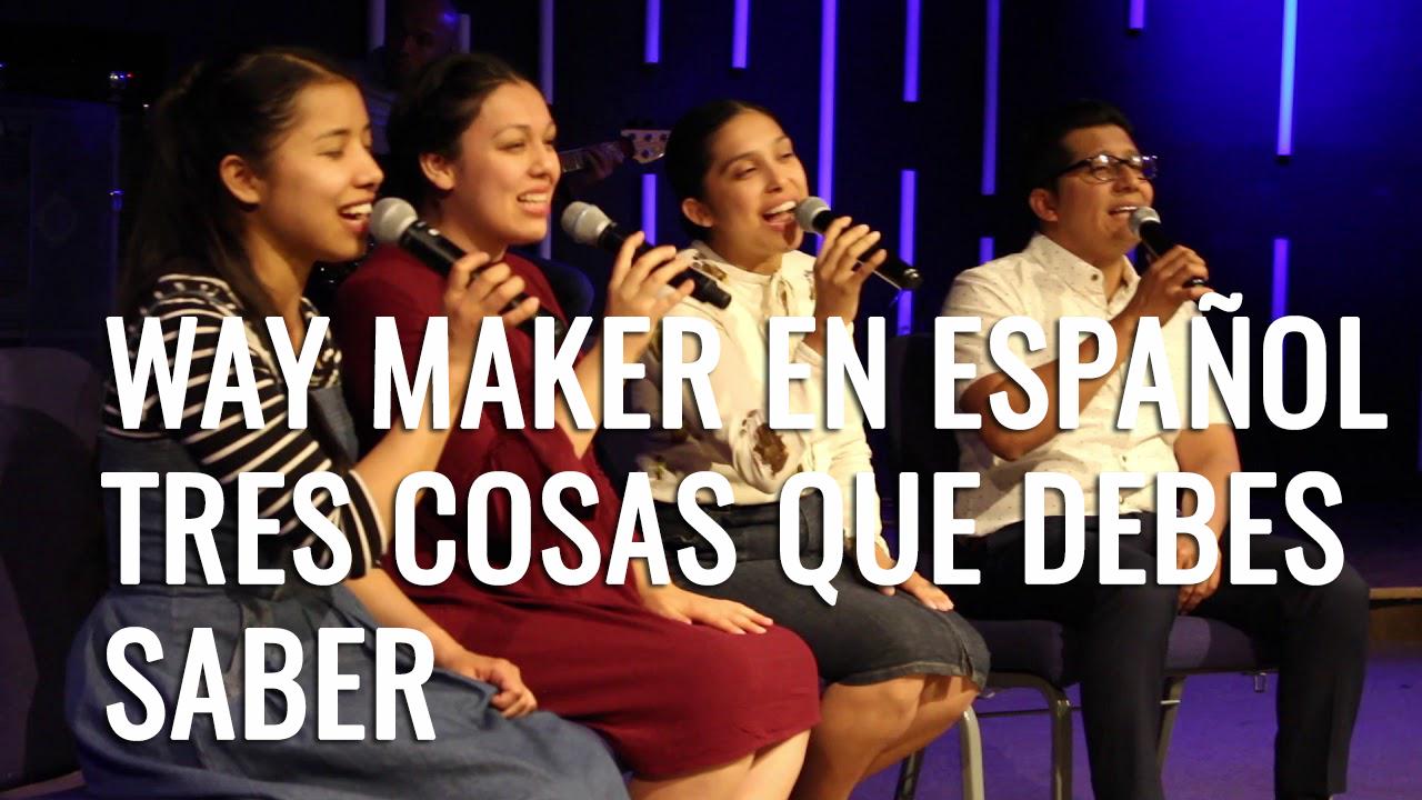 Way Maker español - TRES COSAS QUE DEBES SABER