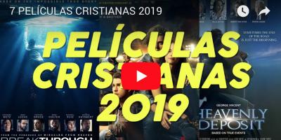 PELICULAS CRISTIANAS QUE SE ESTRENARAN EN 2019 FB