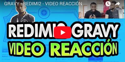 REDIMI2 GRAVY VIDEO REACCION FB