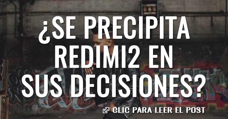 Se precipita redimi2 en sus decisiones
