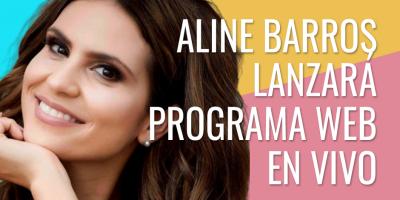 Aline Barros lanza programa en vivo