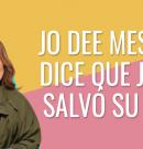 Jo Dee Messina dice que Jesús salvó su vida