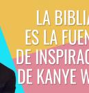 Kanye West dice: La Biblia es mejor que Pinterest