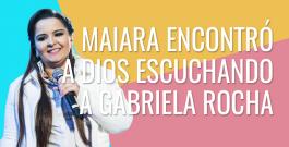 Maiara, del dúo con Maraisa, dice que encontró a Dios escuchando a Gabriela Rocha