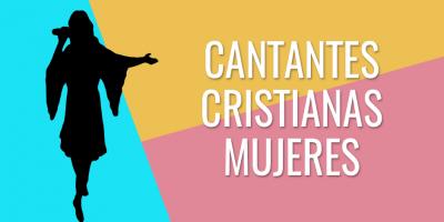 cantantes cristianas mujeres