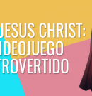 Yo soy Jesucristo: Nuevo videojuego controvertido