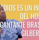 """""""Dios es un invento del hombre"""", dice cantante brasileño Gilberto Gil"""