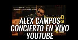 Alex Campos ofrece concierto en vivo a través de Youtue