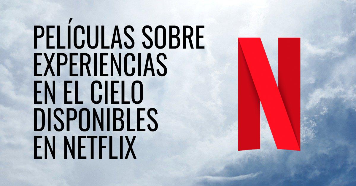 Películas sobre el cielo dsiponibles en Netflix
