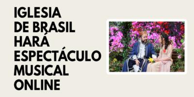 Iglesia de Brasil hará espectáculo online