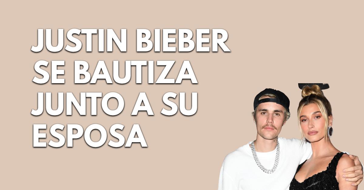 Justin Bieber se bautiza junto a su esposa