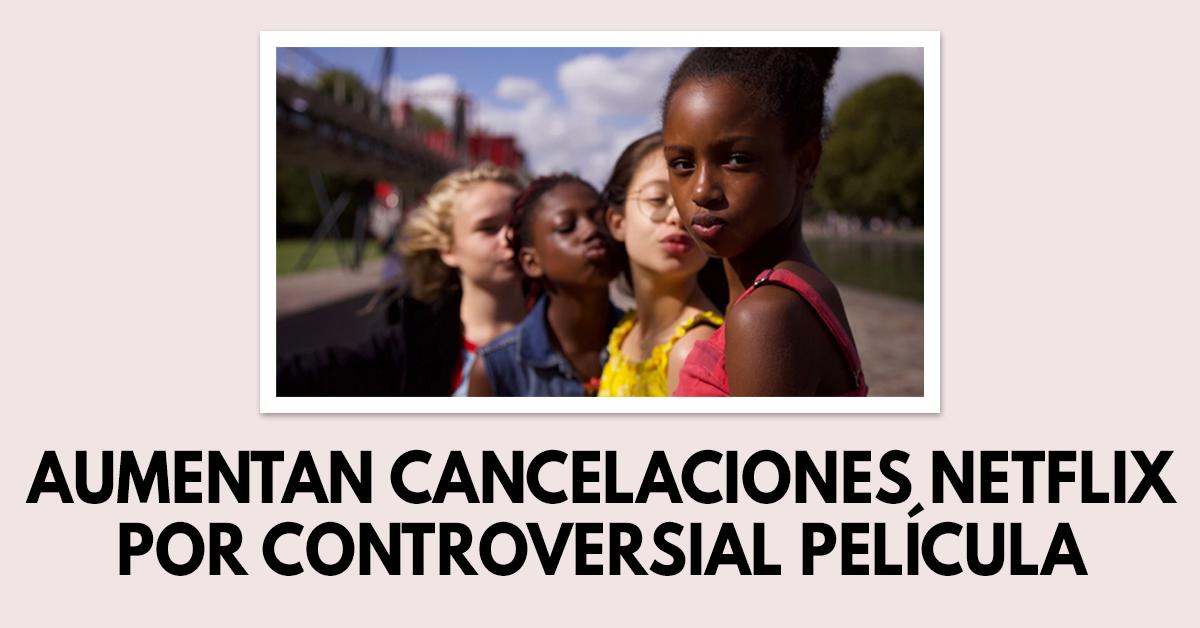 """Aumento de cancelaciones de Netflix por controversial película """"Cuties"""""""