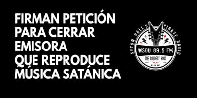 Firman petición para cerrar emisora que reproduce música satánica