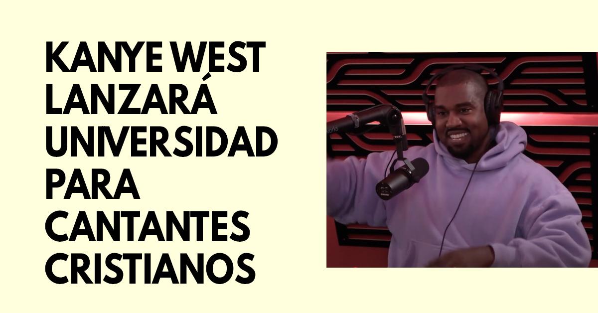 Kanye West lanzará universidad para cantantes cristianos