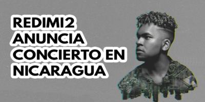 Redimi2 anuncia concierto en Nicaragua 2