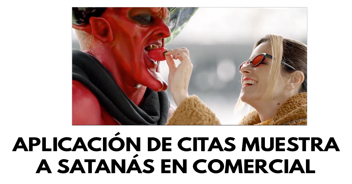 Aplicación de citas muestra a satanás en comercial
