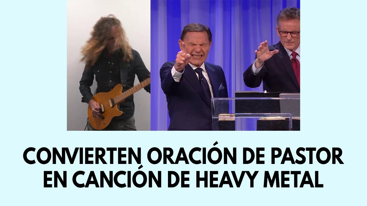 Convierten oración de pastor en canción de Heavy Metal