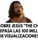 Serie sobre Jesús «The Chosen» sobrepasa las 100 millones de visualizaciones