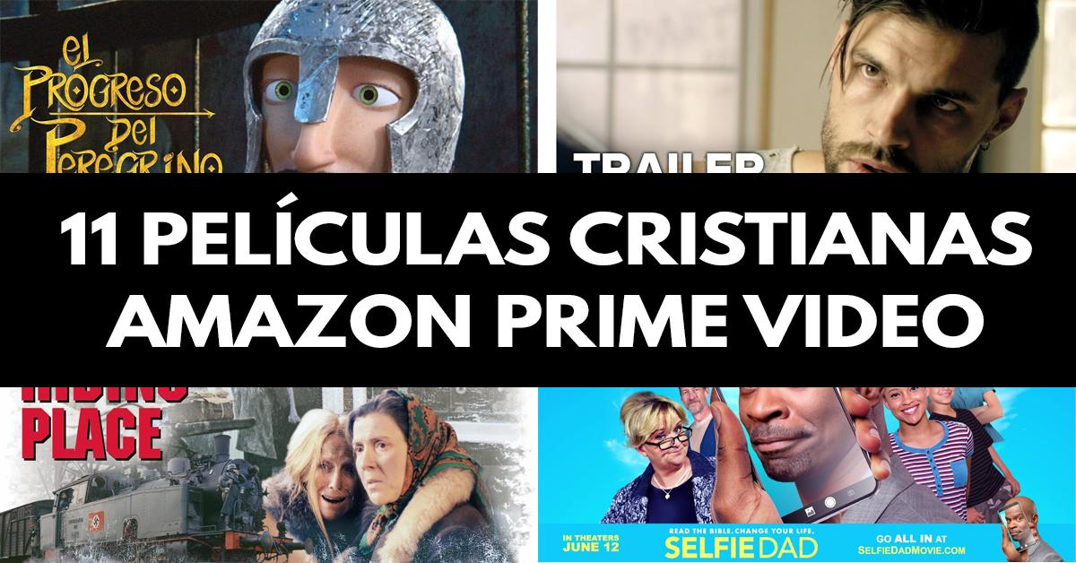 11 Películas cristianas amazon prime video
