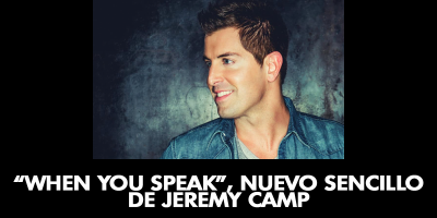 When You Speak, nuevo sencillo de Jeremy Camp