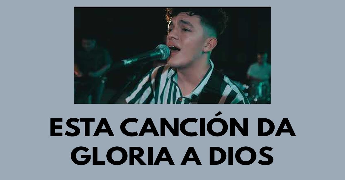 Esta canción da gloria a Dios