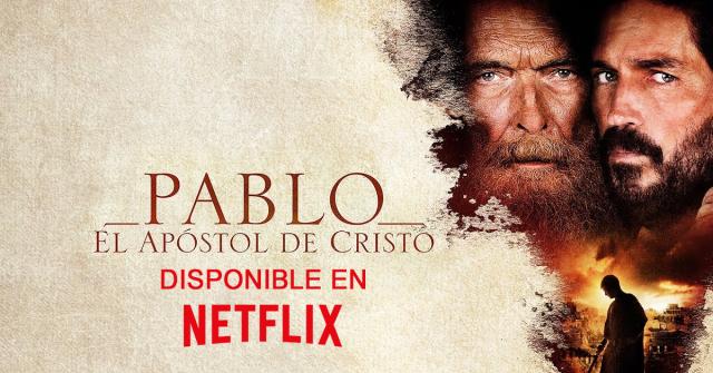 Pablo, el apóstol de Cristo disponible en Netflix