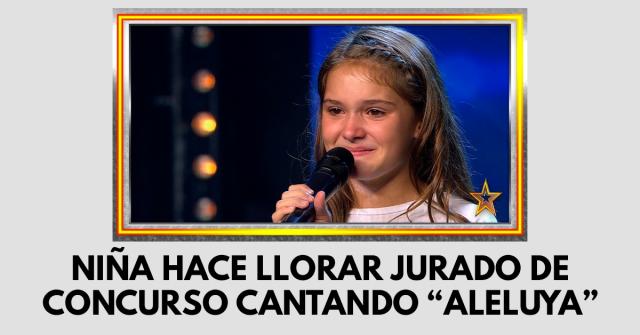 """Niña hace llorar jurado de concurso cantando """"Aleluya"""""""